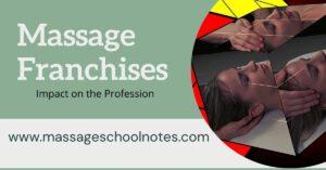 Massage franchises impactonprofession