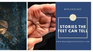 Reflexology - Stories the feet can tell